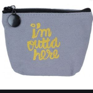 NEW  I'm Outta Here Coin Purse Change Wallet